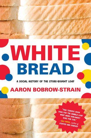 BOBROW-STRAIN-WhiteBreadLR